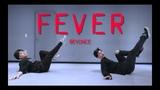 Beyonce - Fever l Choreography @NAVINCI @1997DANCE STUDIO