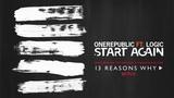 OneRepublic ft. Logic Start Again (Audio)