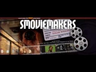 SMovieMakers: Edgar Wright & Kevin Smith. Part III [RUS SUB]