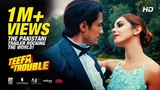 [Trailer 1080p] Teefa In Trouble OFFICIAL TRAILER 2018 | Ali Zafar | Maya Ali | Pakistani Movie 2018