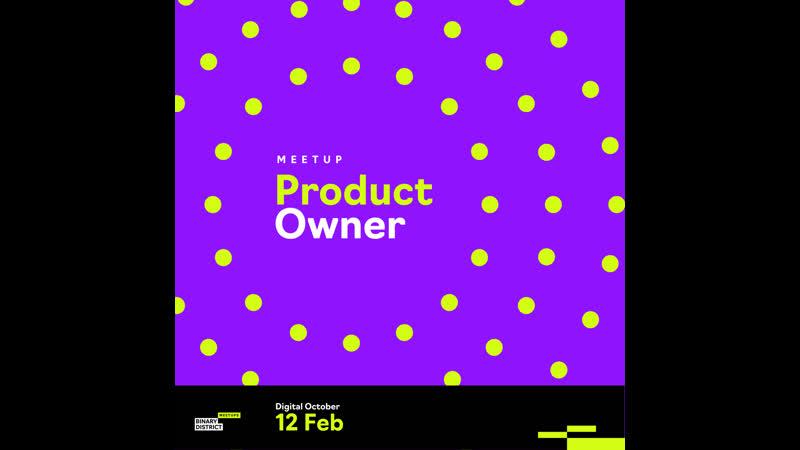 Второй продуктовый митап Product Owner Meetup 12.02.19