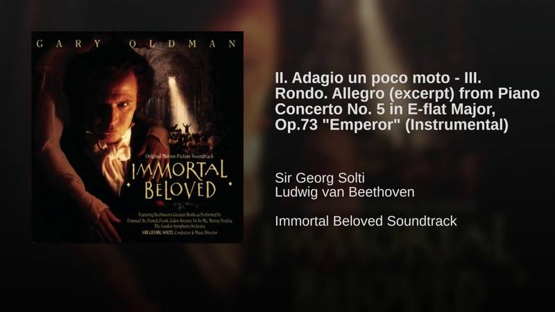 II. Adagio un poco moto - III. Rondo. Allegro (excerpt) from Piano Concerto No. 5 in E-flat...