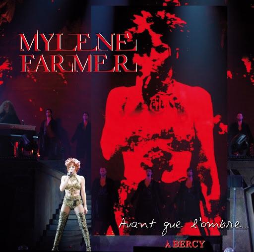 Mylène Farmer альбом Avant que l'ombre... A Bercy