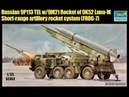 TRUMPETER 1:35 RUSSIAN 9P113 TEL WITH 9M21 ROCKET OF 9K52 LUNA-M Обзор (Review)
