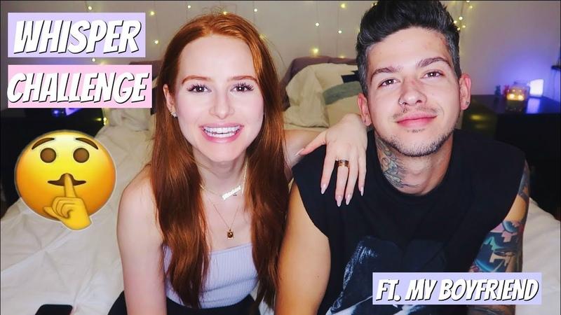 Whisper Challenge w My Boyfriend | Madelaine Petsch
