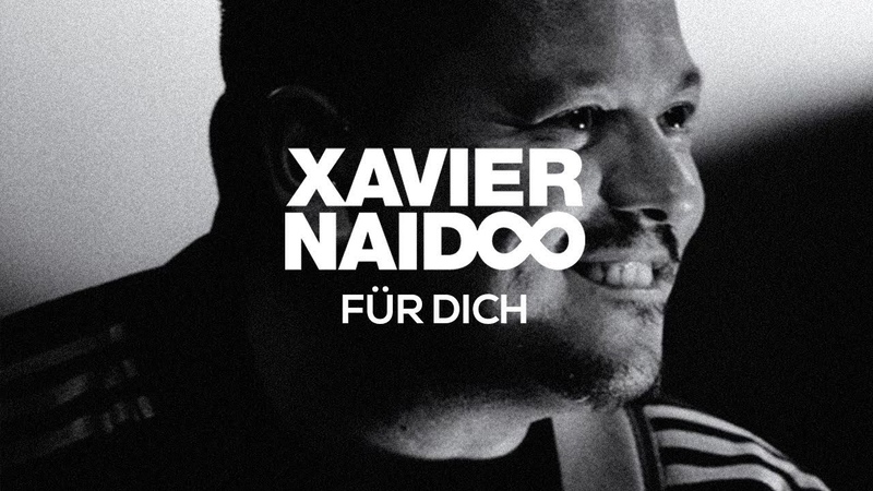 Xavier Naidoo Für Dich Official Video