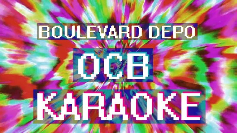 Boulevard Depo - OCB (Караоке)