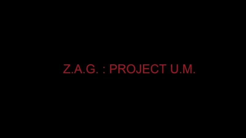 Z.a.g. : project u.m. trailer 2018