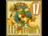 DJ ALEX DOBRY - DEEP DREAM'S 17
