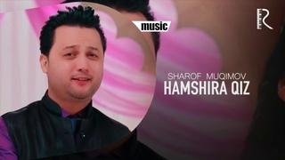 Sharof Muqimov - Hamshira qiz   Шароф Мукимов - Хамшира киз (music version)