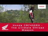 Honda CRF450RX - The Ultimate Offroad Weapon