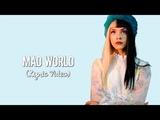 Melanie Martinez - Mad World (Gary Jules Cover) (Lyrics)