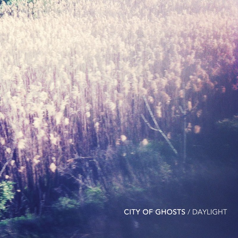 City of Ghosts - Daylight [EP] (2012)