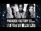 Paradox Factory feat. Dr.Alban - Beautiful People (EuroDJ Eurodance Remix)