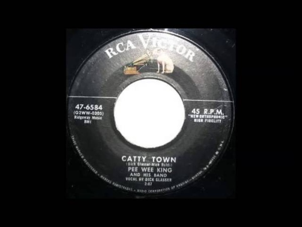 Pee Wee King And His Band Vocal Dick Glasser Catty Town RCA 47 6584