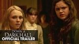 Down A Dark Hall (2018 Movie) Official Trailer Uma Thurman, AnnaSophia Robb