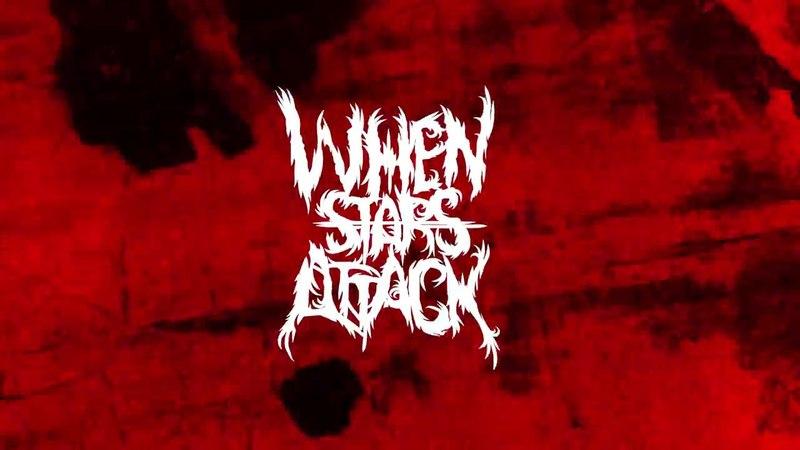WHEN STARS ATTACK - Мечты взрываются (album teaser)