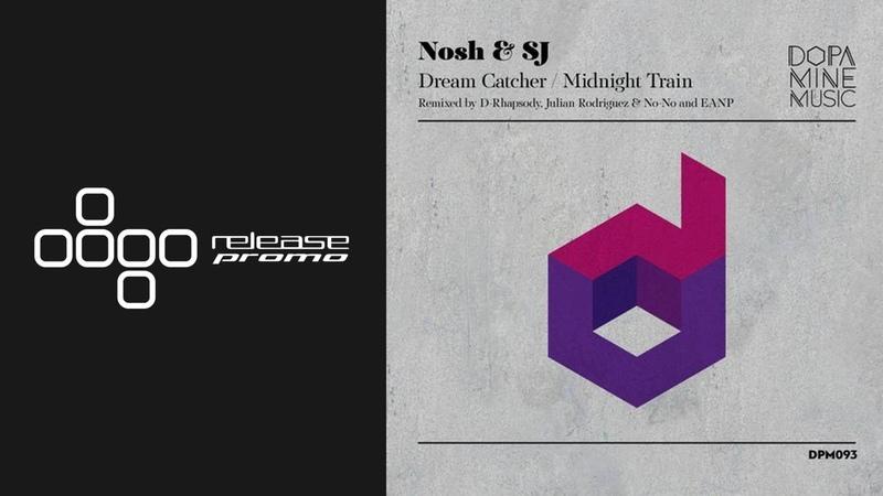 Nosh SJ Midnight Train EANP Remix Dopamine Music