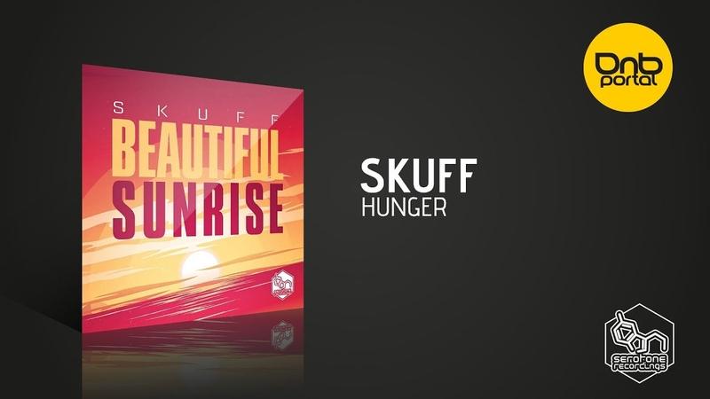 Skuff - Hunger [Serotone Recordings]