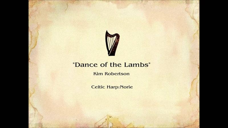 Irish harp Dance of the Lambs by Kim Robertson