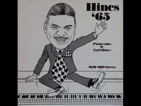 Earl Hines - Hines '65 (Piano Solos By Earl Hines)