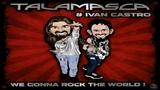 Talamasca &amp Ivan Castro - We Gonna Rock The World Full Album