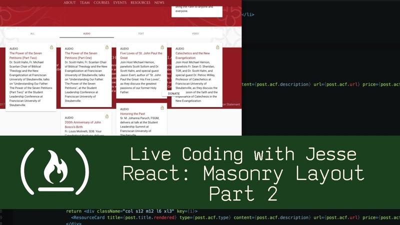 React: Masonry Layout Part 2 - Live Coding with Jesse