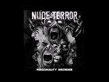 Nude Terror - Personality Disorder (2016) Full Album HQ (Grindcore)