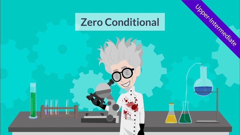 Zero Conditional - Conditional Sentences: Creative engaging animated ESL video for teachers to use