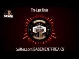 Basement Freaks - The Last Train