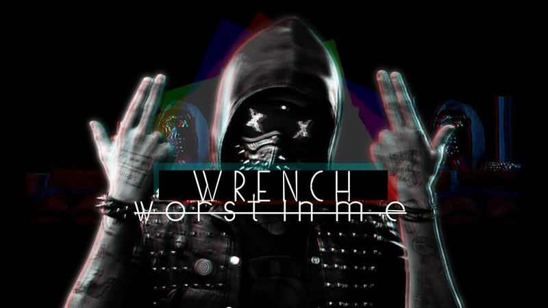 ✕ Watch Dogs - WRENCH ✕ GMV