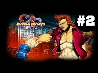Double Dragon Neon #2 (МЫ КОСМОС!)