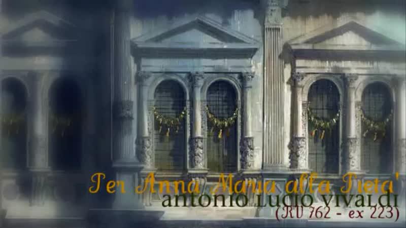 2. A. Vivaldi_ RV 762 - ex 223 _ Concerto per Anna Maria alla Pietà in D major _ Ensemble Guidantus