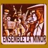 Ансамбль Ля-Миноръ - La Minor Band