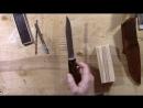 Stanley-F Сделай нож дешево и просто. Часть 2