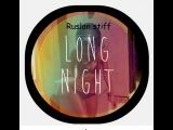 Dj Ruslan stiff- body like(mix iLgrand club)