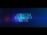 READY PLAYER ONE - Come With Me