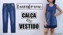 TRANSFORME CALÇA EM VESTIDO VESTIDO FEITO DE CALÇA JEANS SUELLEN REDESIGN