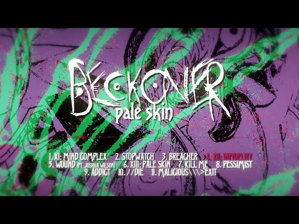 Beckoner - Pale Skin [Full Stream] (2018) Chugcore Exclusive