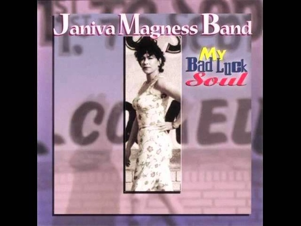 Janiva Magness Band - My Bad Luck Soul