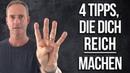4 Tipps, die Dich REICH machen und die arme Menschen nicht kennen