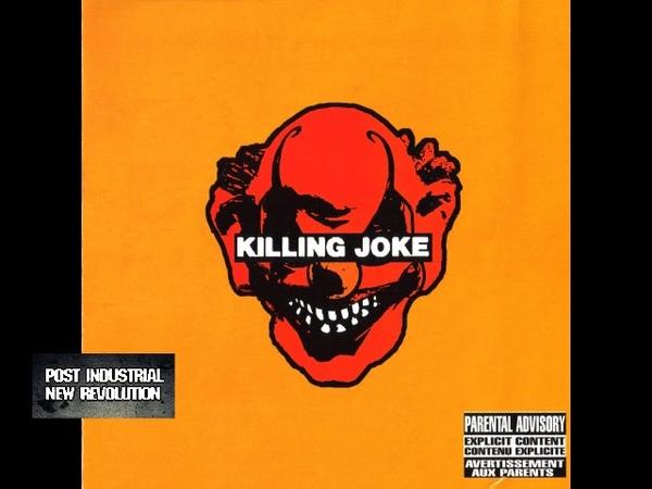 Killing Joke - Killing Joke (2003) full album