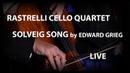 Rastrelli Cello Quartet - Grieg Peer Gynt - Solveig's Song - LIVE