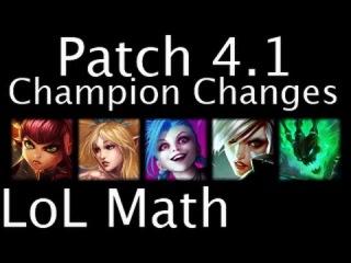 LoL Math - Patch 4.1 Champion Changes