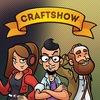 CraftShow: Творческие игры в приятной компании