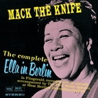 Ella Fitzgerald альбом The Complete Ella In Berlin: Mack The Knife