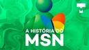 A História do MSN - TecMundo