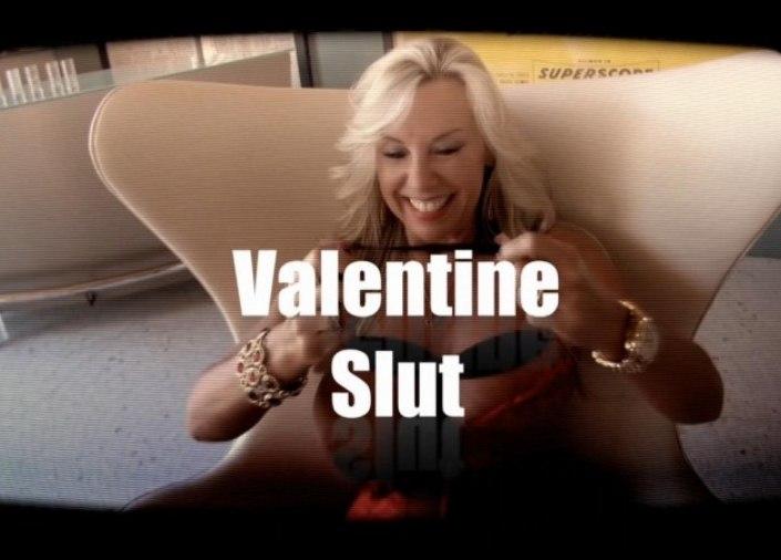 Valentine Slut