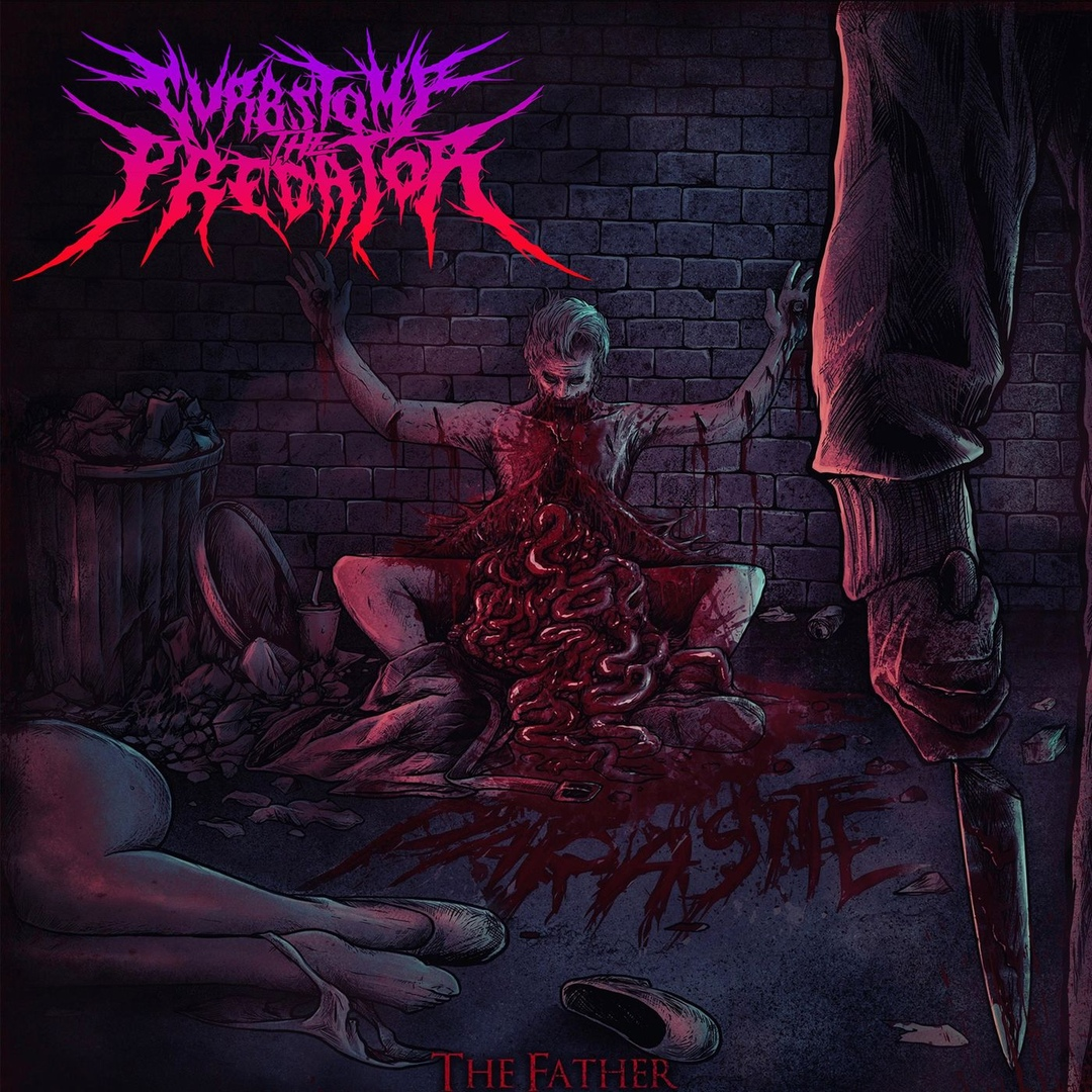 Curbstomp the Predator - The Hatred [Single] (2018)
