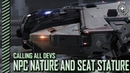 Star Citizen: Calling All Devs - NPC Nature and Seat Stature